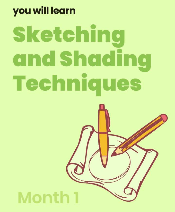 Art and Design Course Month 1: Sketching and Shading Techniques