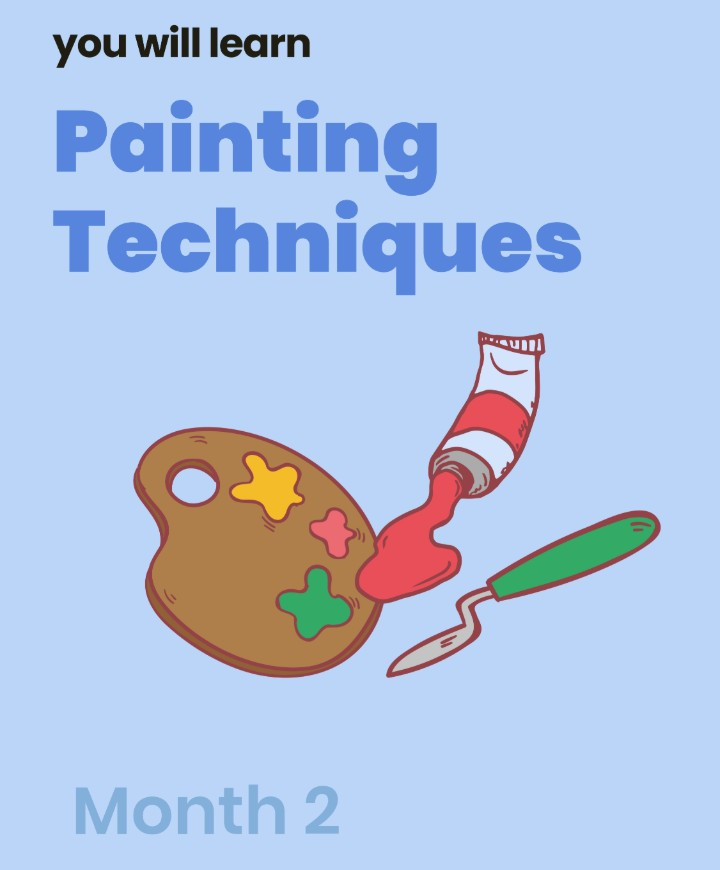 Art and Design Course Month  2: Painting Techniques